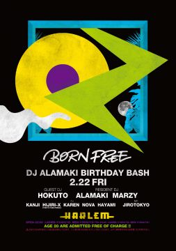BORN FREE -DJ ALAMAKI BIRTHDAY BASH-