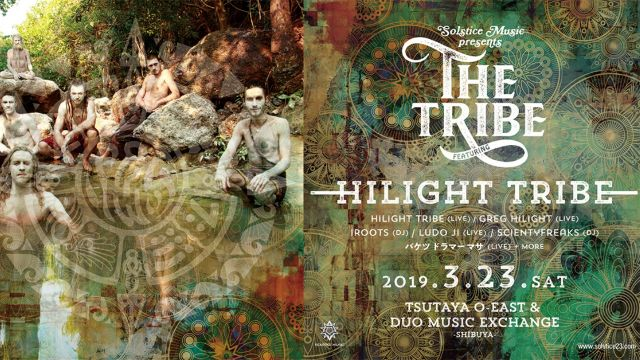 "SOLSTICE MUSIC presents ""THE TRIBE"" featuring HILIGHT TRIBE"