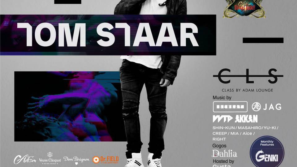 "ADAM Lounge Presents ""CLASS"" SP Guest - Tom Staar 2nd Anniversary Of ADAM Lounge"