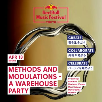 RED BULL MUSIC FESTIVAL - METHODS AND MODULATIONS - A WAREHOUSE PARTY -