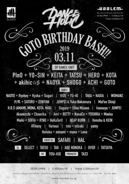 DANCE HOLIC -GOTO BIRTHDAY BASH!!-