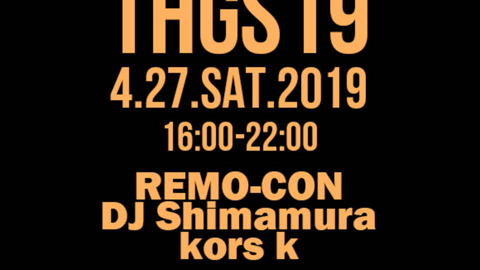 TOKYO HARD GROOVE SESSION '19 -Spring- (THGS19 春)