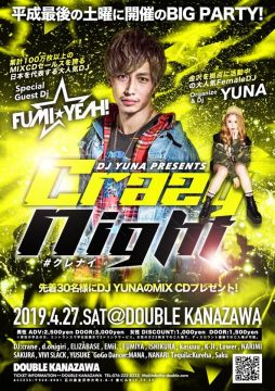 "DJ YUNA Presents ""CRAZY NIGHT vol.1"""
