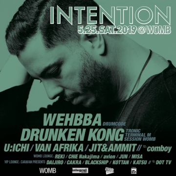INTENTION with WEHBBA (DRUMCODE)