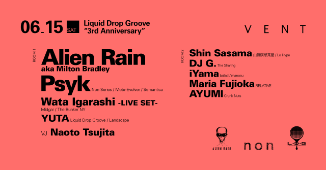 "Alien Rain and Psyk at Liquid Drop Groove ""3rd Anniversary"""
