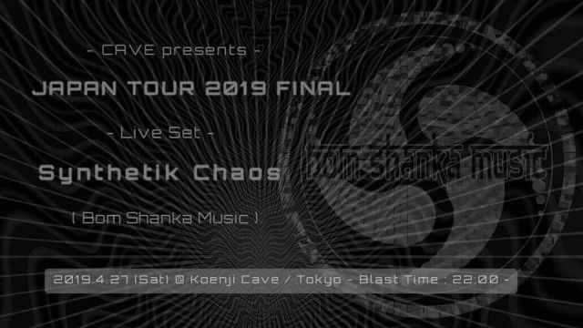 Synthetik Chaos JAPAN TOUR 2019 FINAL