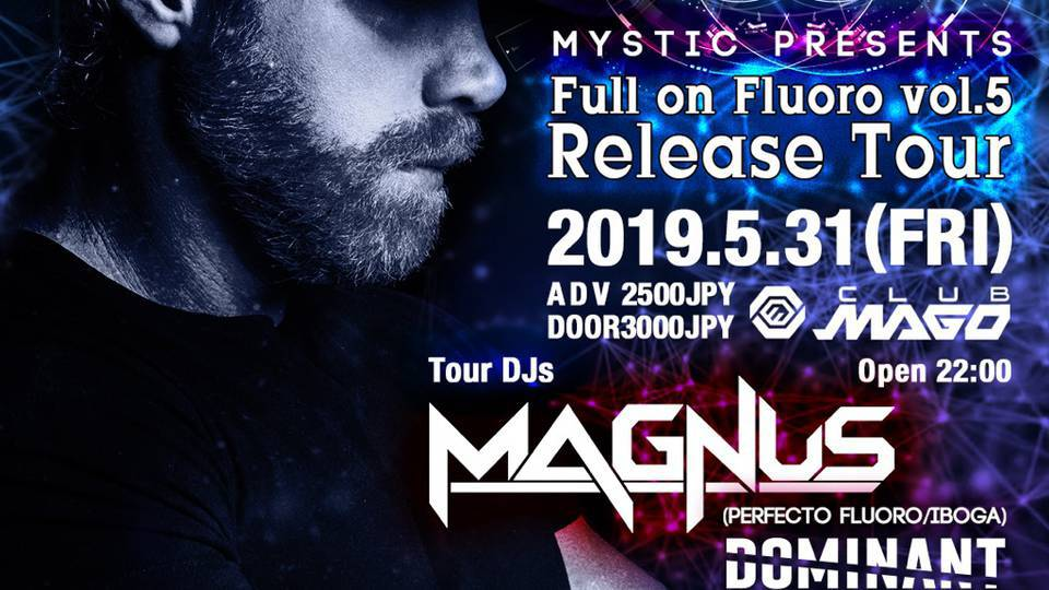 Mystic presents Full on Fluoro vol.5 Release tour