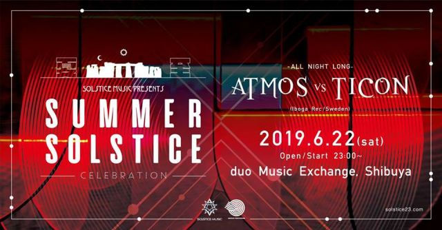SUMMER SOLSTICE  Atmos x Ticon  ALL NIGHT LONG!!