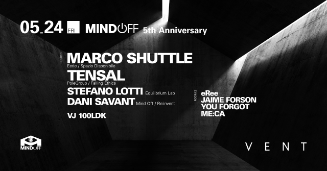 Marco Shuttle & Tensal at Mind Off 5th Anniversary