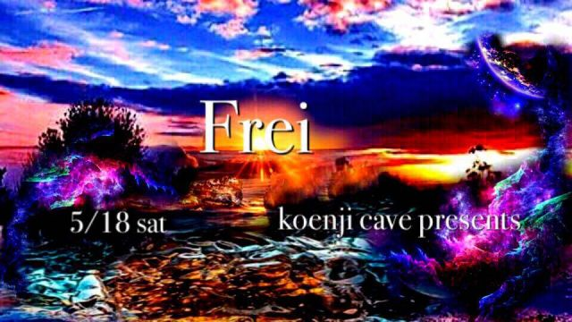 koenji cave presents ***Frei****