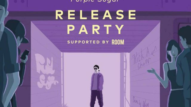 "Kick a Show ""Purple Sugar""Release Party supported by ROOM"