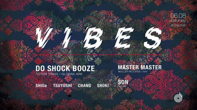 VIBES Guest. Do Shock Booze