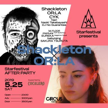 Starfestival presents Shackleton × OR:LA supported by Cocalero
