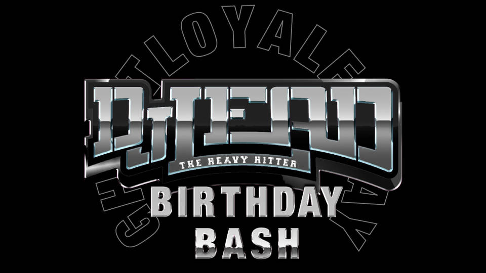 LOYAL DJ LEAD BIRTHDAY BASH