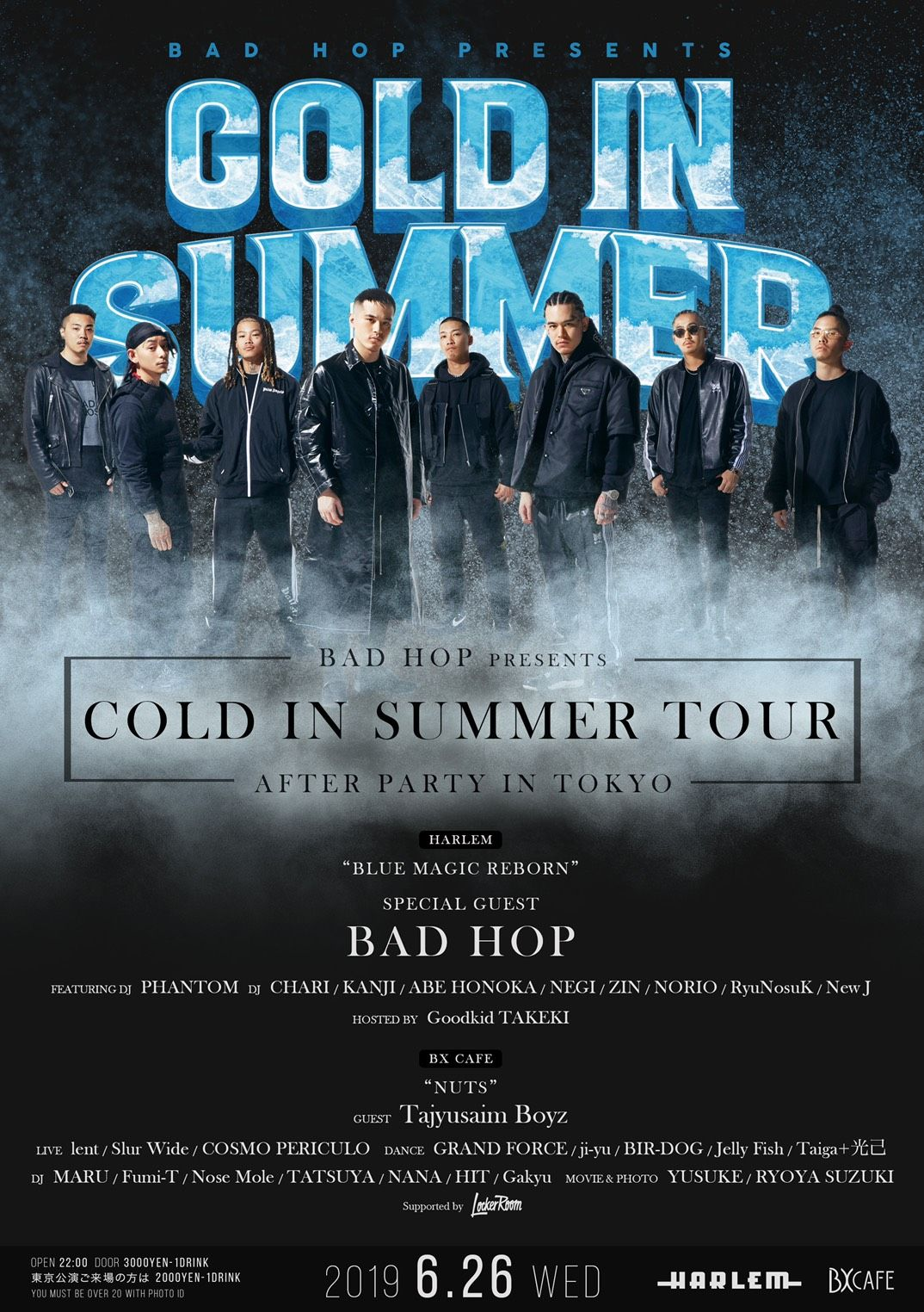 "BAD HOP presents ""COLD IN SUMMER TOUR"" AFTER PARTY BLUE MAGIC"