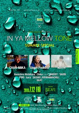 AFTER WORK EACH & EVERY FRIDAYS BLISS FRIDAYS × IN YA MELLOW TONE SUMMER SPECIAL