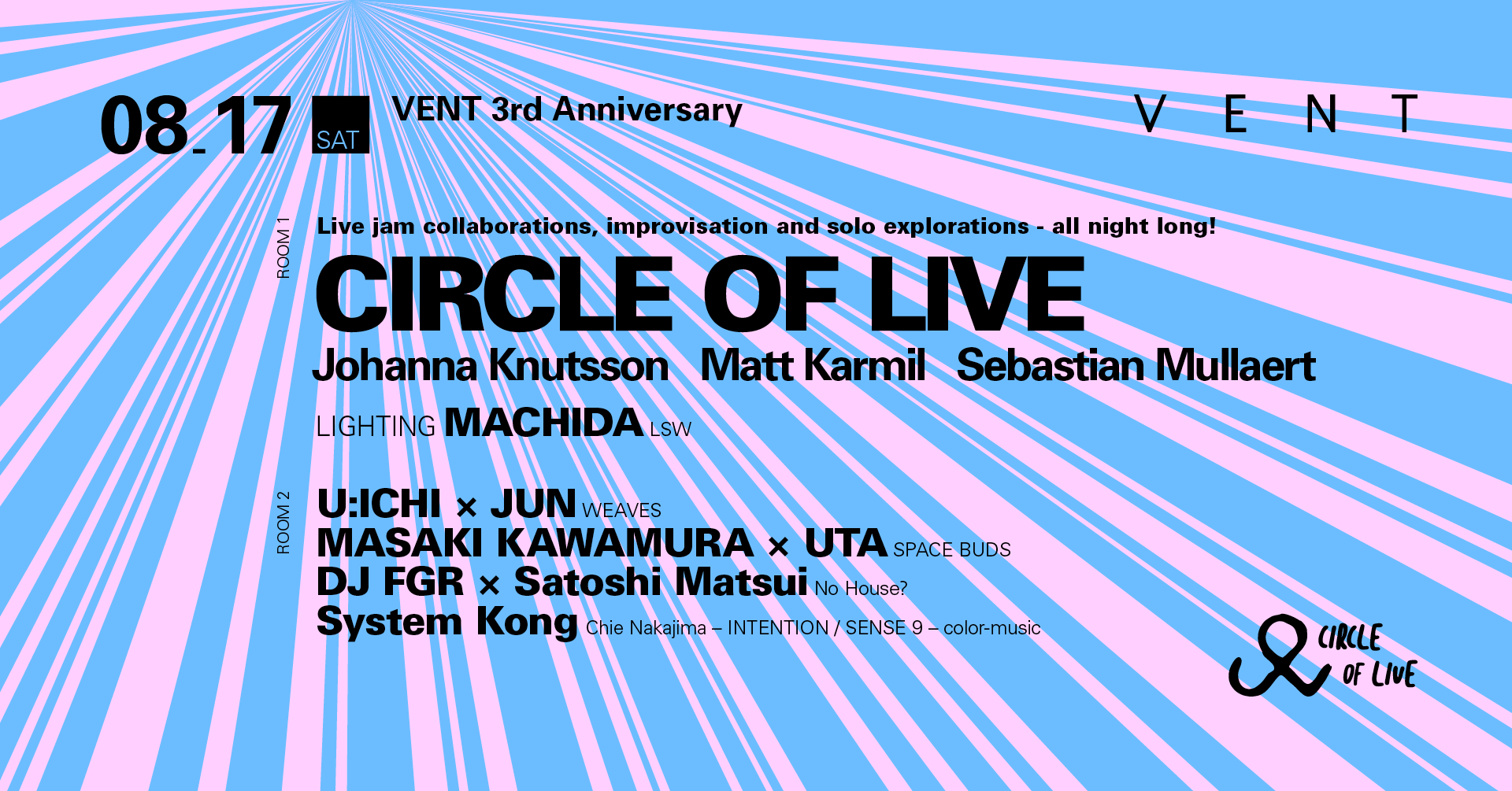 VENT 3rd Anniversary: Day 1 Feat. Circle Of Live