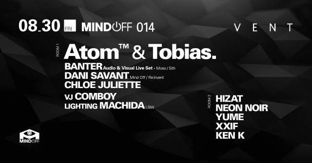 Atom™ and Tobias. at MIND OFF 014
