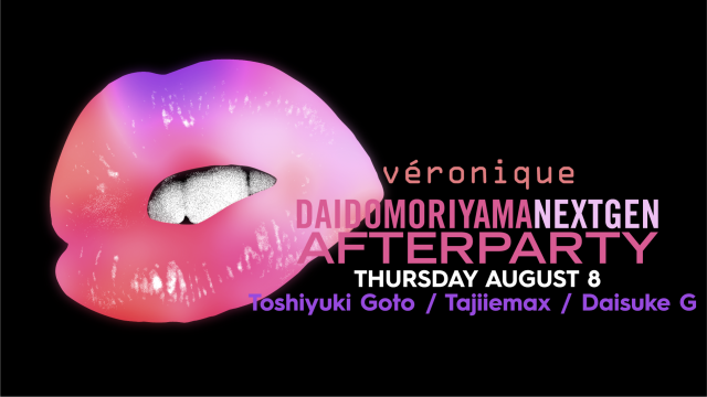 DAIDO MORIYAMA NEXT GEN AFTER PARTY DAY7