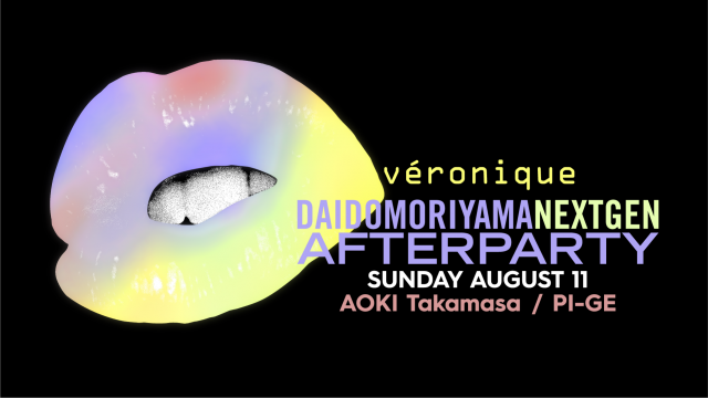DAIDO MORIYAMA NEXT GEN AFTER PARTY DAY10