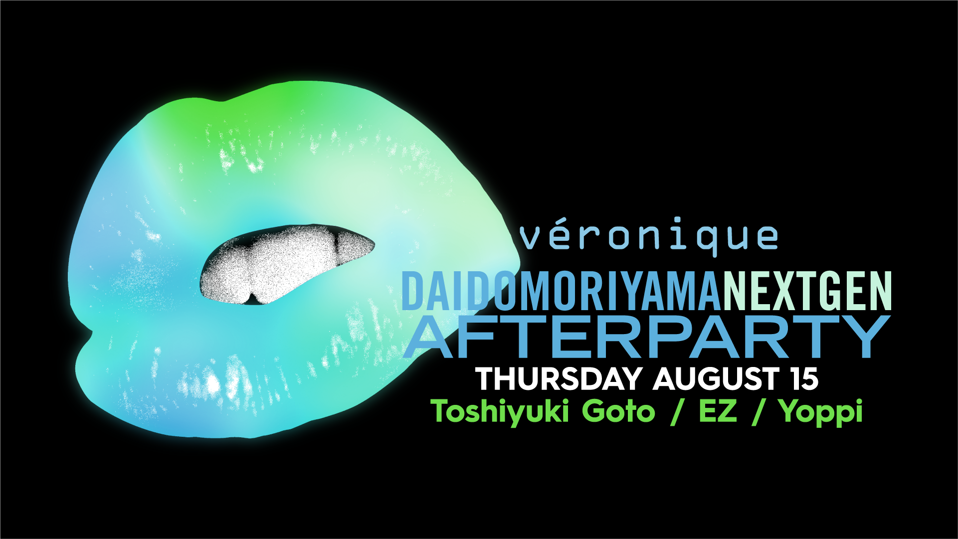 DAIDO MORIYAMA NEXT GEN AFTER PARTY DAY14