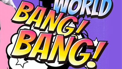 WORLD BANG BANG