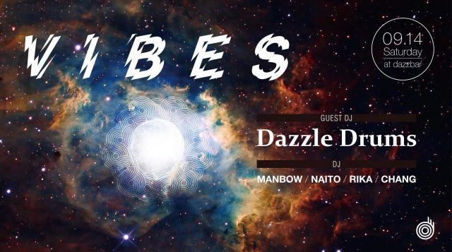 VIBES feat. Dazzle Drums