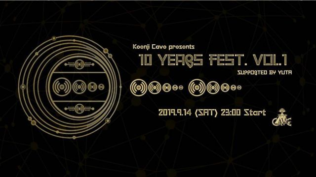 "Koenji Cave presents ""10 years fest. Vol.1"" Supported by YUTA"