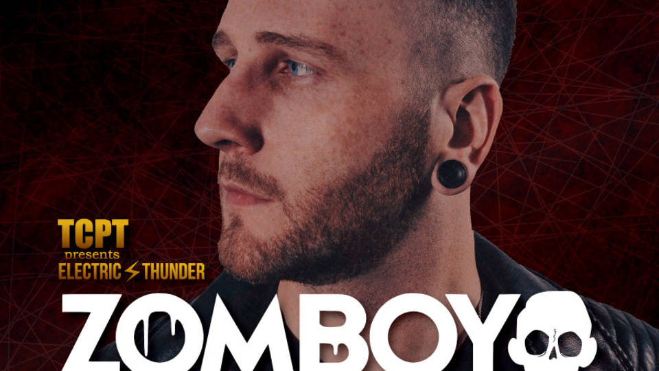 TCPT presents ELECTRIC THUNDER feat.ZOMBOY