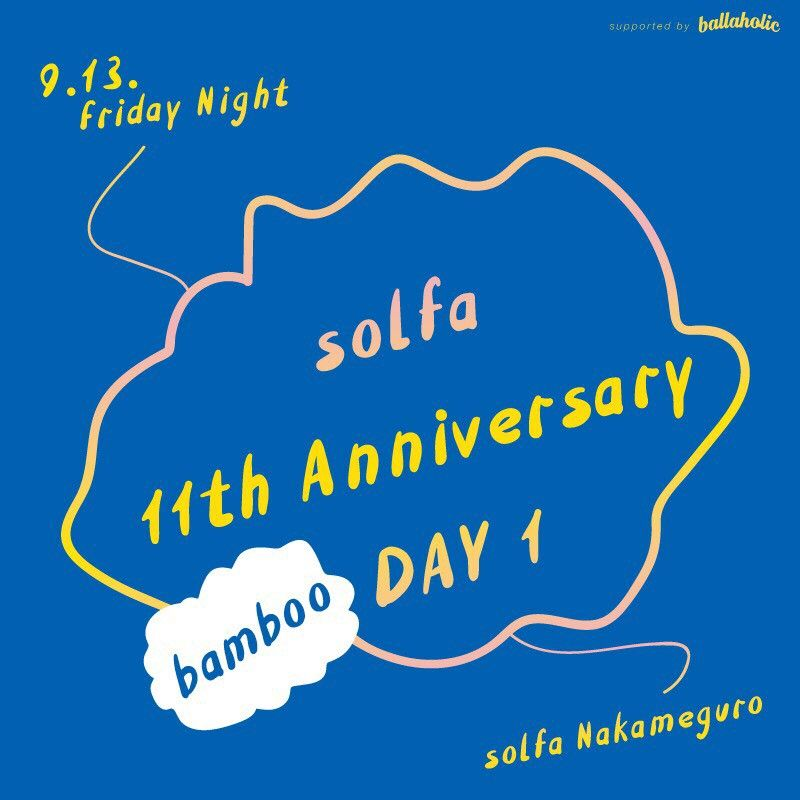 solfa 11th Anniversary -supported by ballaholic- DAY 1 ''bamboo''