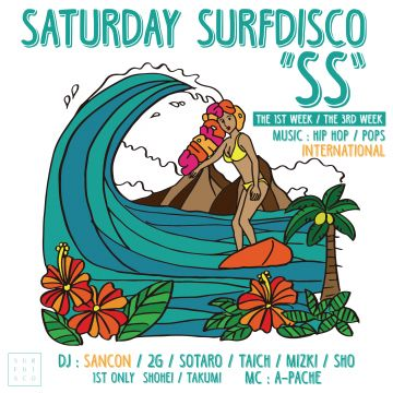 "SATURDAY SURFDISCO  ""SS"""