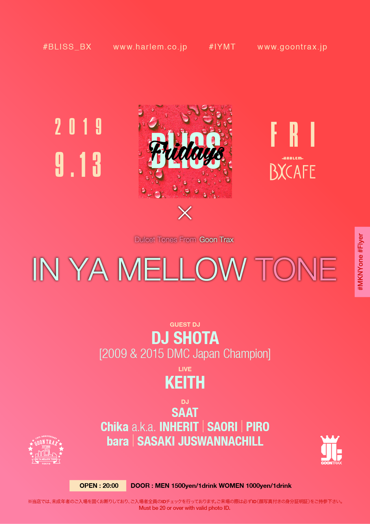 AFTER WORK EACH & EVERY FRIDAYS BLISS FRIDAYS × IN YA MELLOW TONE