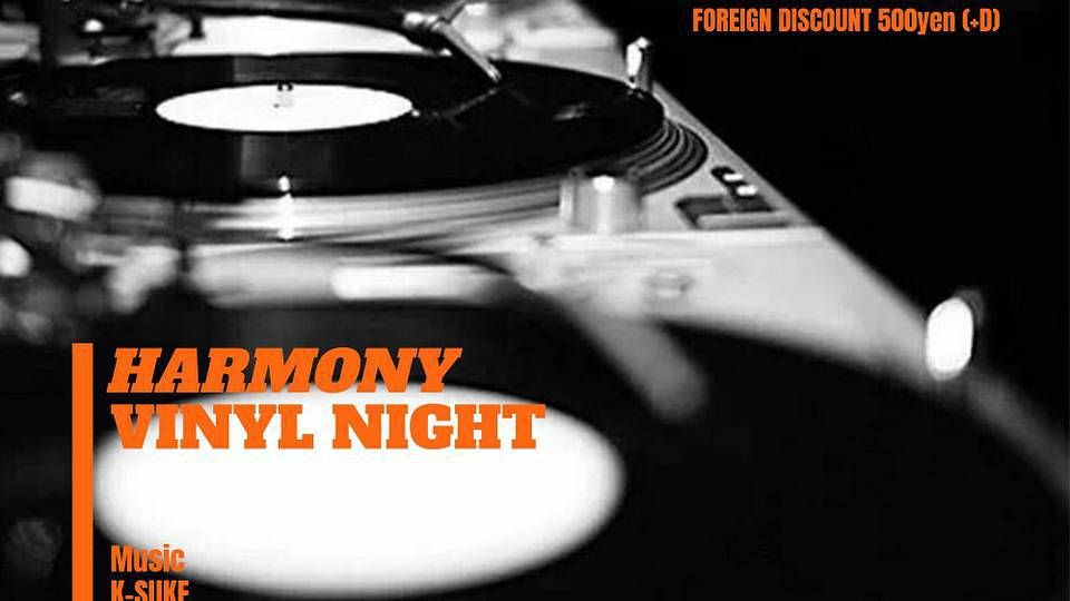 HARMONY -VINYL NIGHT-