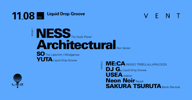 NESS & Architectural at Liquid Drop Groove