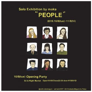 Solo Exhibition by moka ''PEOPLE'' OPENING PARTY