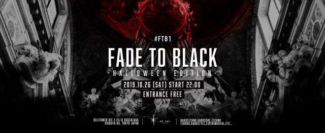 FADE TO BLACK -Halloween Edition-