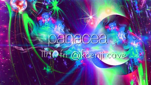 koenjicave presents * panacea *