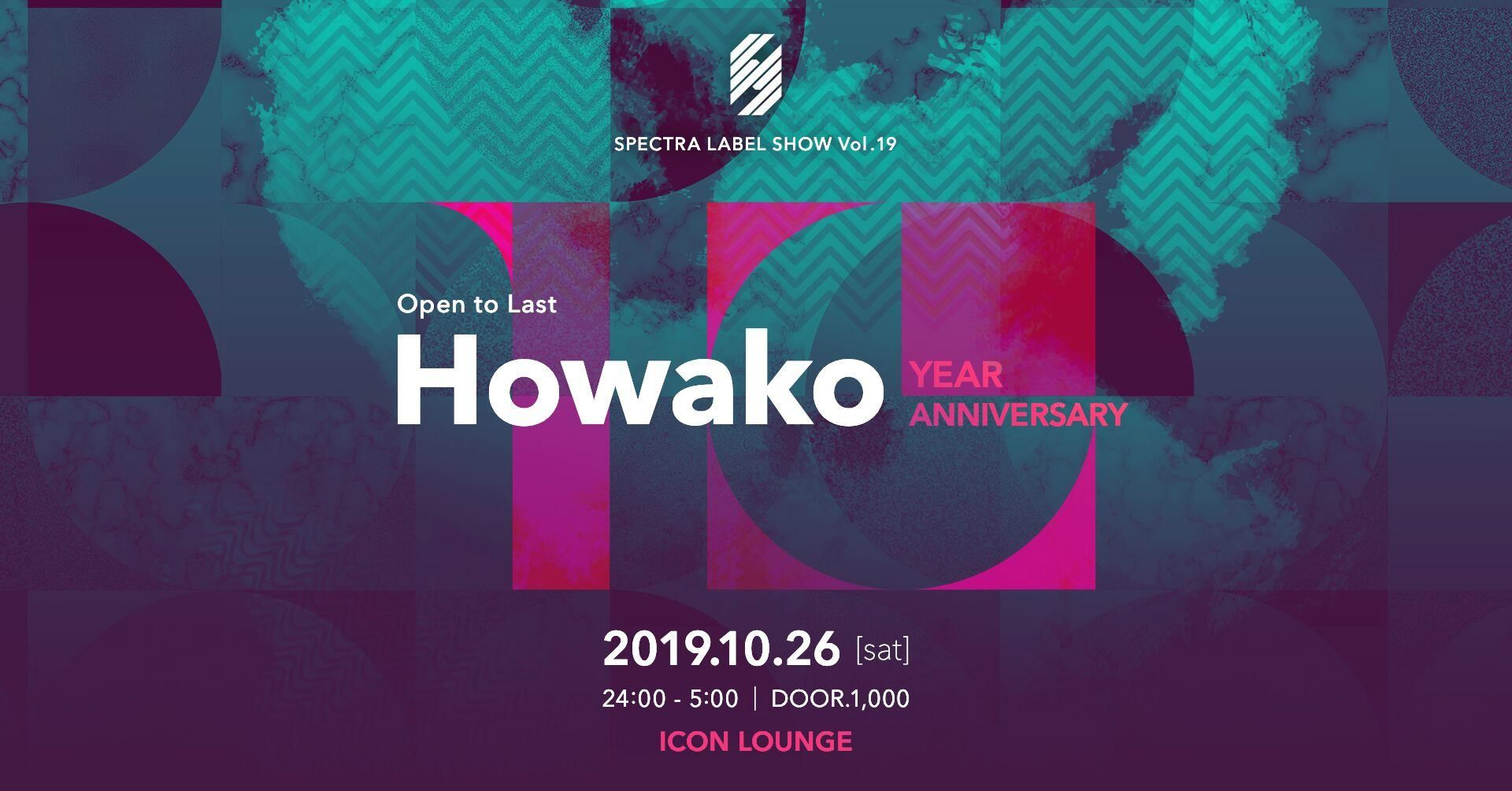 Spectra LABEL SHOW Vol.19 -Howako OPEN to LAST-