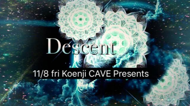 koenjicave presents * descent *