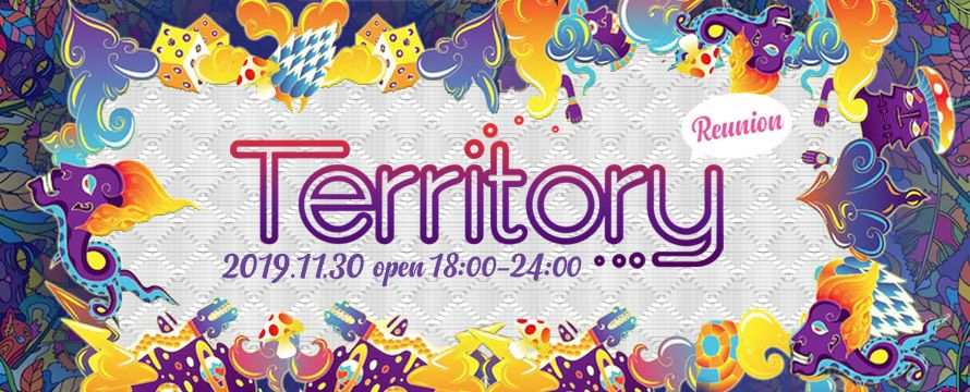 TERRITORY -Reunion Party-