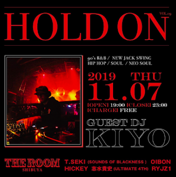 HOLD ON Vol.9 [GUEST DJ] DJ KIYO (ROYALTY PRODUCTION)