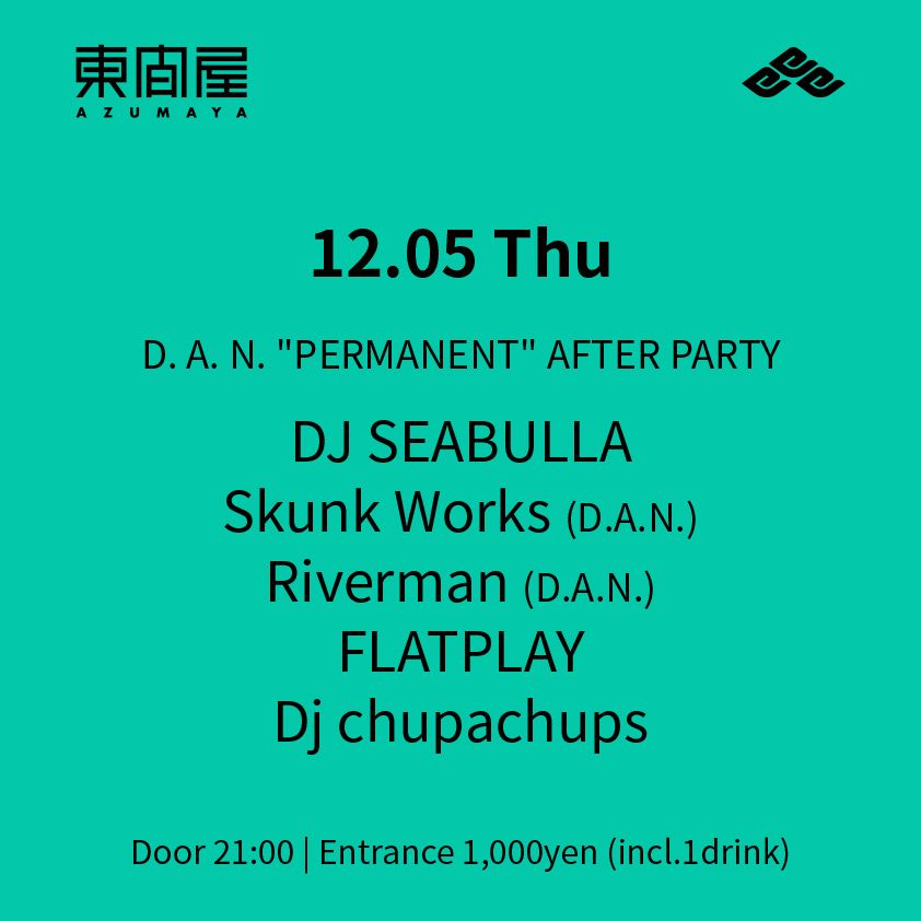 "D. A. N. ""PERMANENT"" AFTER PARTY"