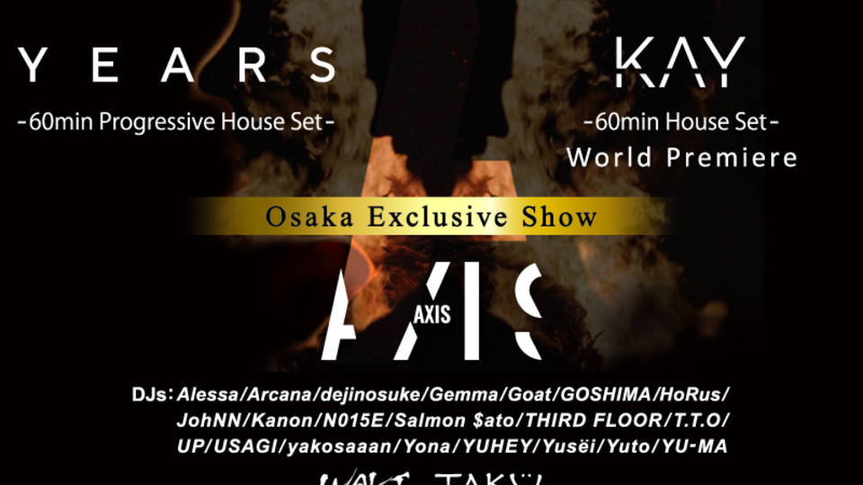 AXIS presents Years & KAY