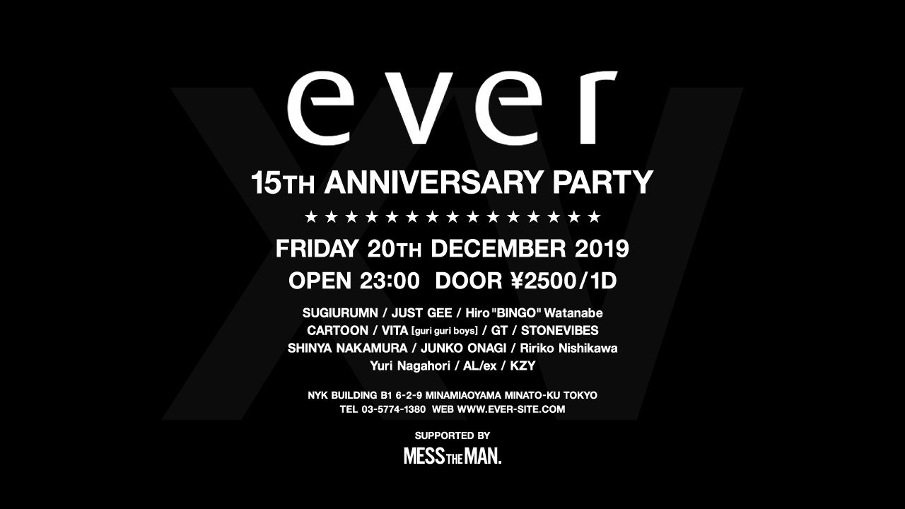 ever 15TH ANNIVERSARY PARTY