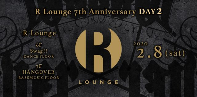 R LOUNGE 7TH ANNIVERSARY DAY2