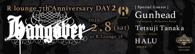 R LOUNGE 7TH ANNIVERSARY DAY2 - HANGOVER - (7F)