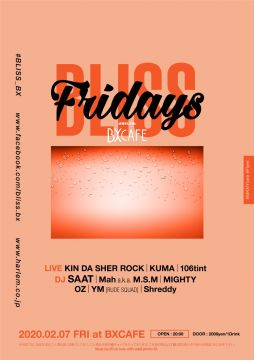 AFTER WORK EACH & EVERY FRIDAYS BLISS FRIDAYS