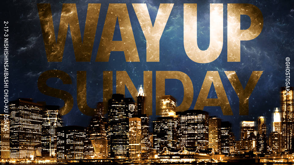 WAY UP SUNDAY