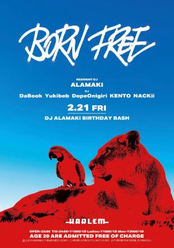 BORN FREE DJ ALAMAKI BIRTHDAY BASH!