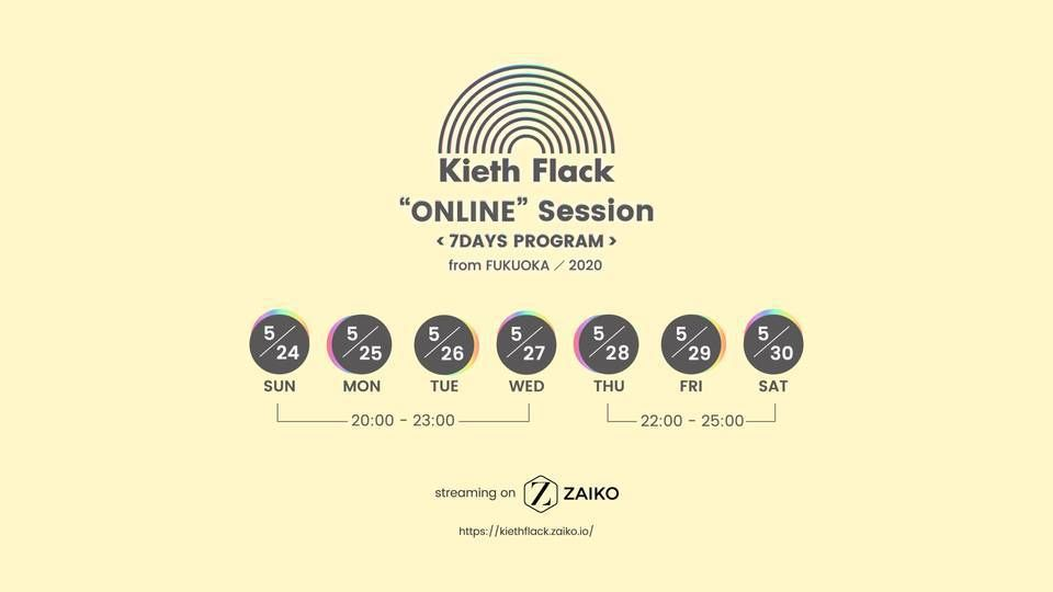 "[Live Streaming]【Kieth Flack ""ONLINE"" Session】"